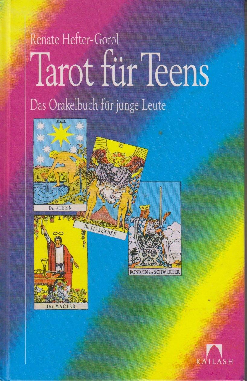Tarot für Teens und Twens. Das Orakelbuch für junge Leute