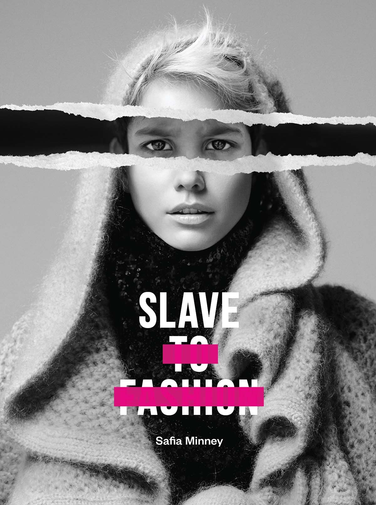 Slave to Fashion: Minney, Safia: 9781780263984: Amazon.com: Books