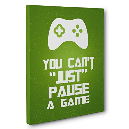 You Can t Just Pause A Game Kid Room Canvas Decor Wall Art