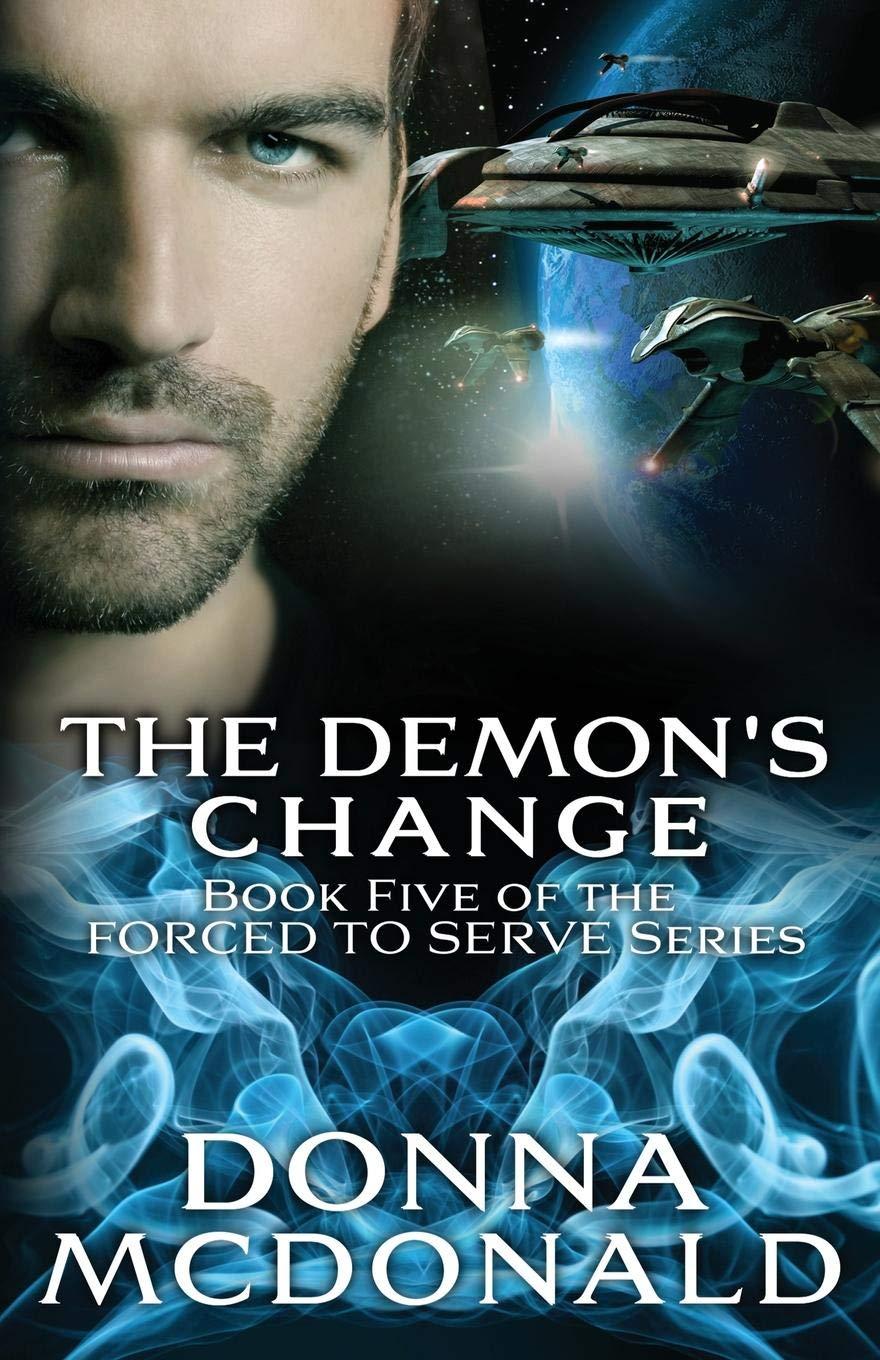The Demon's Change: Book Five of the Forced To Serve Series ebook