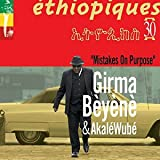 Ethiopiques 30/Mistakes on Purpose