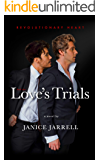 Love's Trials: Revolutionary Heart - Book Two