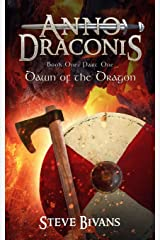 Anno Draconis (In the Year of the Dragon): The Viking Saga of Litt Ormr, Part One, Book One: Dawn of the Dragon (Liber Draconis (Book of the Dragon)) Paperback