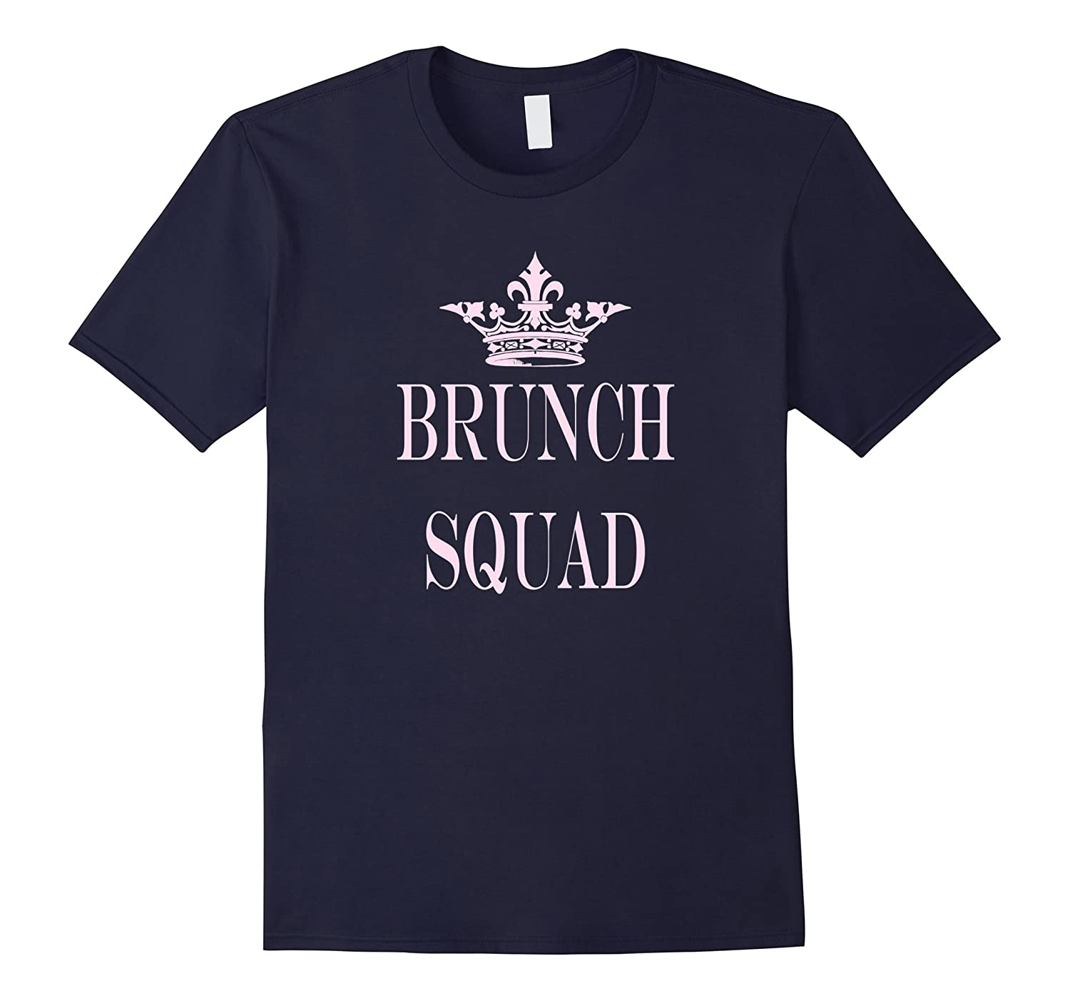 funny girly typography princess crown brunch squad T shirt-Art