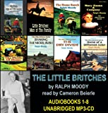 The Complete Little Britches Series (Books 1-8) by Ralph Moody on UNABRIDGED MP3 CD (MAN OF THE FAMILY, THE HOME RANCH, THE DRY DIVIDE, THE FIELDS OF HOME, MARY EMMA AND COMPANY and more!)