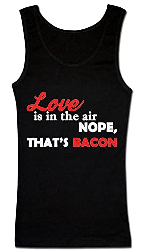 Love Is In The Air.. Nope, That's Bacon Camiseta sin mangas para mujer