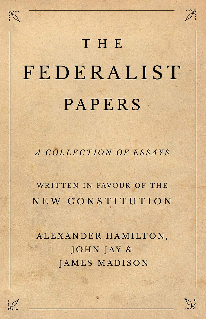The Federalist Papers English Edition Ebook Alexander