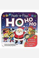 Ho Ho Ho: Peek a Flap Book (A Peek a Flap Book) Board book