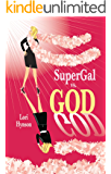 SuperGal vs. GOD