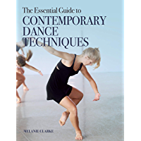 The Essential Guide to Contemporary Dance Techniques book cover