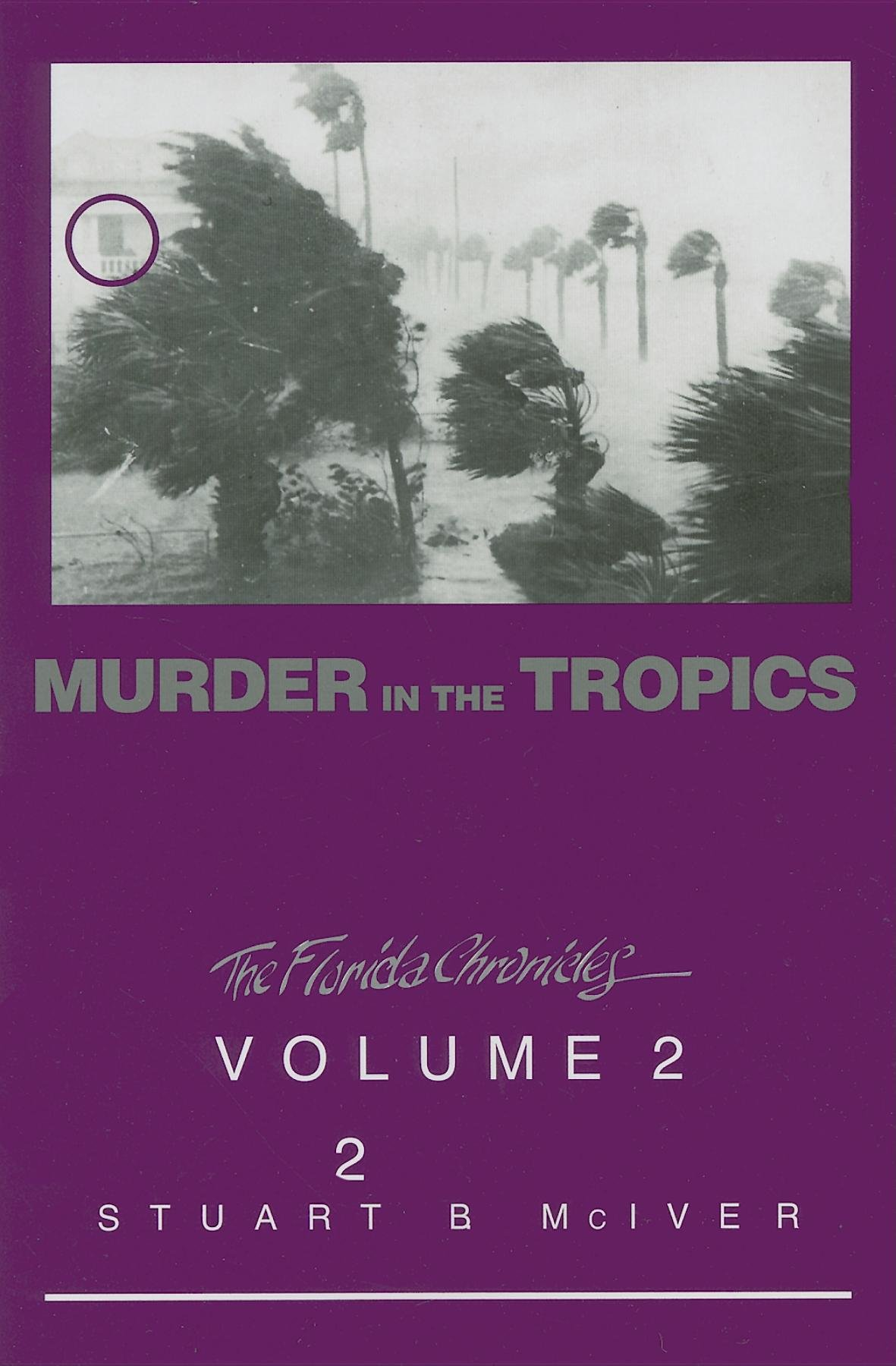 Download Murder in the Tropics (The Florida Chronicles) PDF