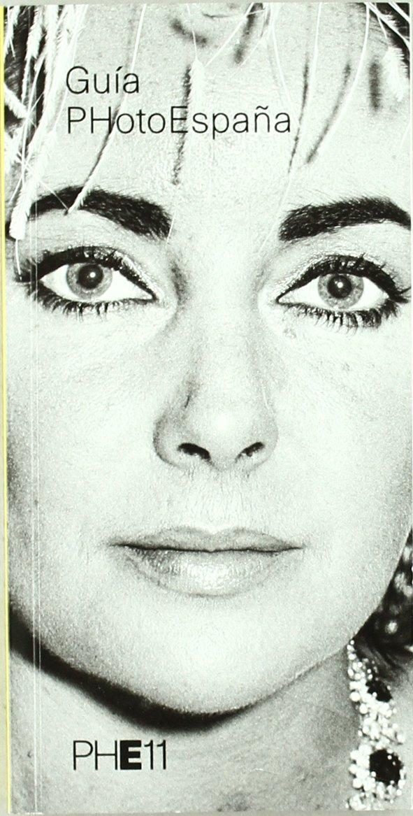 Guía PhotoEspaña 2011 (PhotoEspaña Books): Amazon.es ...