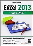 Microsoft Excel 2013. Macro e VBA