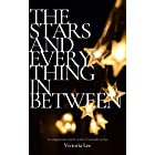 The Stars and Everything in Between: A Feverwake novella
