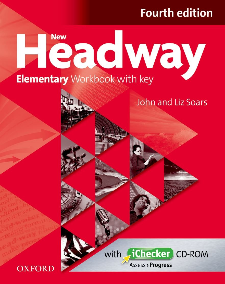 New Headway Fourth edition Elementary Workbook with key with iChecker CD pack (2012)