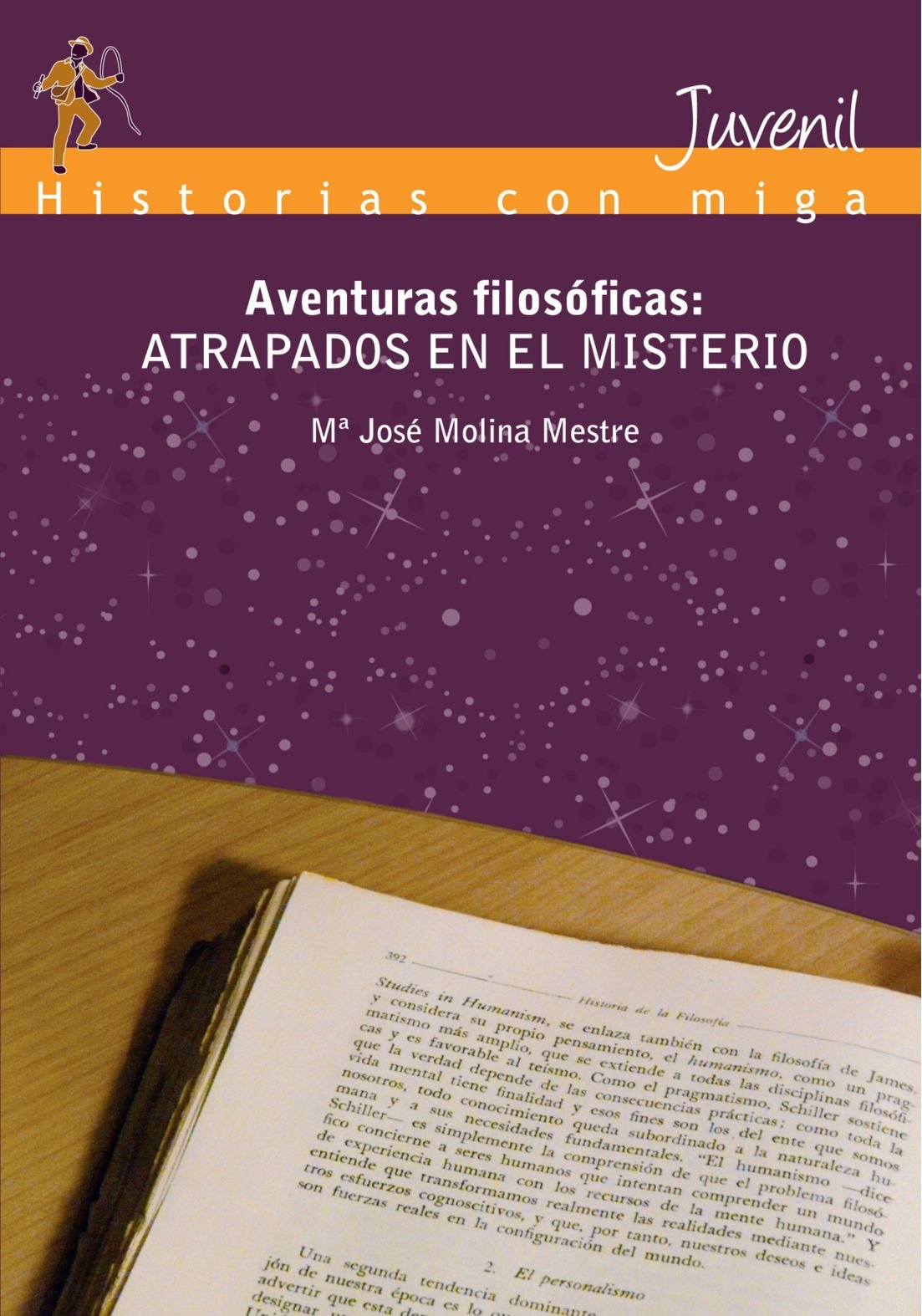 Aventuras Filosóficas: Atrapados en el Misterio (Spanish Edition) (Spanish) Paperback – January 20, 2010