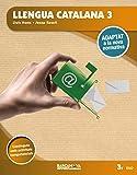 Llengua catalana 3r ESO. Llibre de l'alumne: Adaptat a la nova normativa (Arrels)