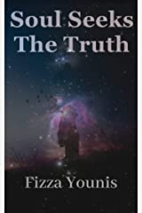 Soul Seeks The Truth (Short Story Collection Book 1) Kindle Edition