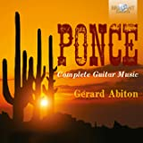 Manuel Ponce: Complete Music for Guitar