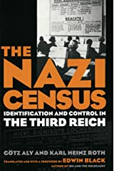 The Nazi Census: Identification and Control in the Third Reich Kindle Edition