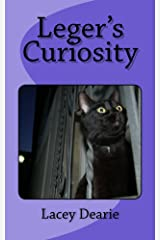 Leger's Curiosity (The Leger Cat Sleuth Mysteries Series Book 2) Kindle Edition