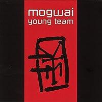 Mogwai - Young Team