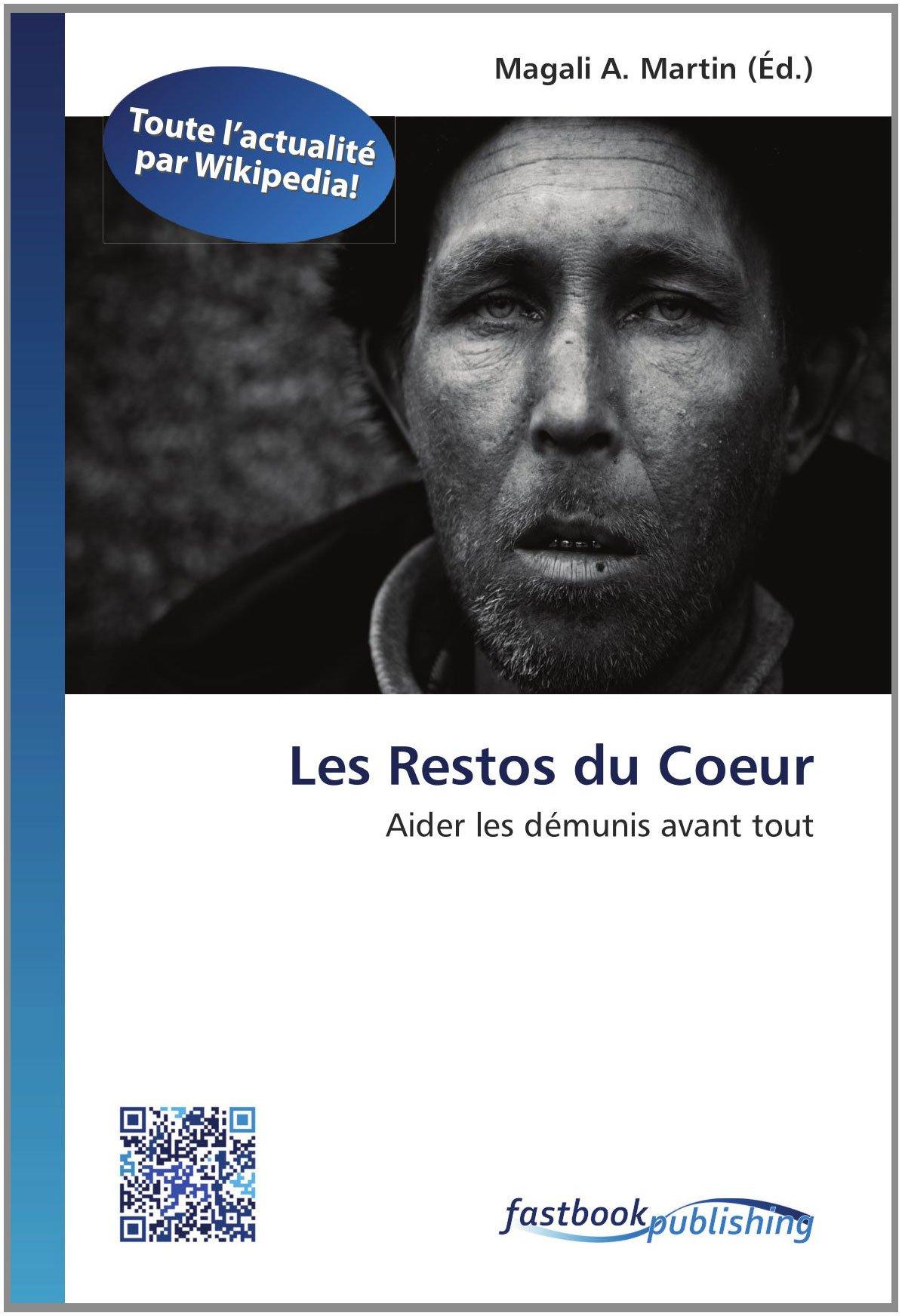 Les Restos du Coeur: Aider les démunis avant tout (French Edition) pdf epub