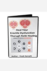 Heal Your Erectile Dysfunction Through Reiki Healing Kindle Edition