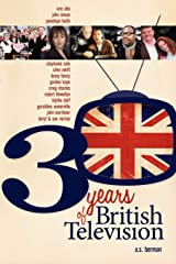 30 Years of British Television Paperback