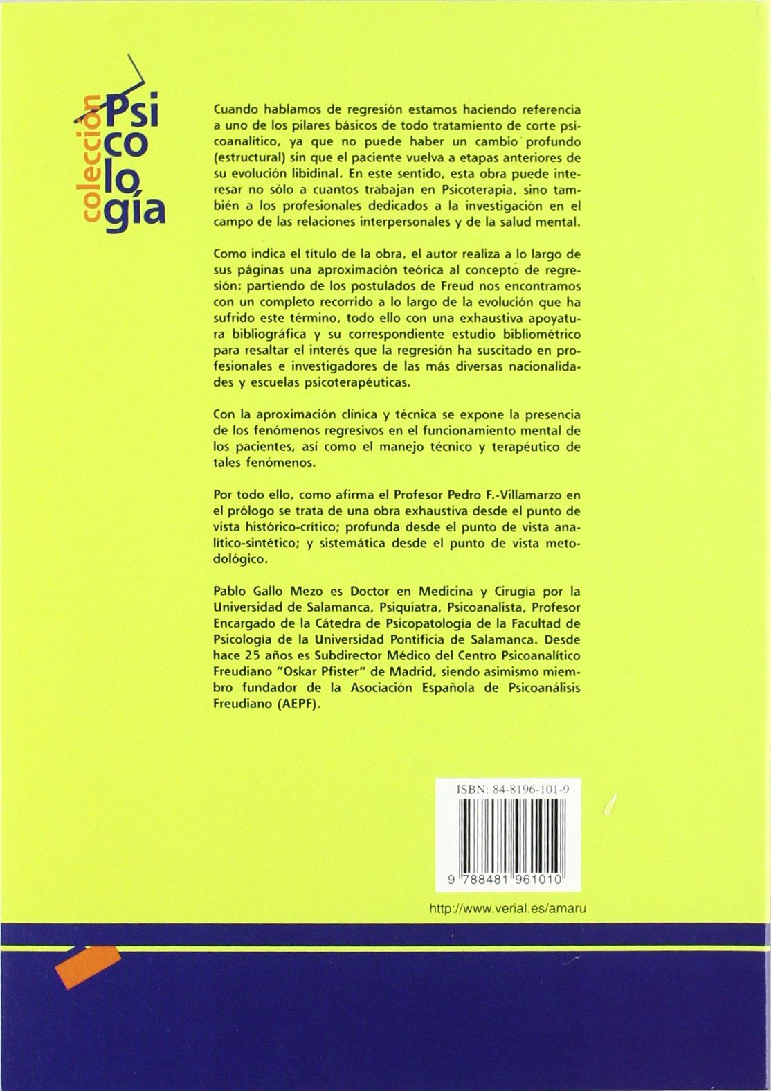La regresión. Aproximación teórica, clínica y técnica Psicología: Amazon.es: Pablo Gallo Mezo: Libros