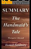 Summary - The Handmaid's Tale: Book By Margaret Atwood (The Handmaid's Tale: A Full Summary - Book, Paperback,Hardcover, Summary 1)