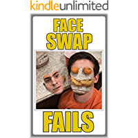 FACESWAP: Fails, Meems, Jokes And AWESOME Internet Humor - Joke Books