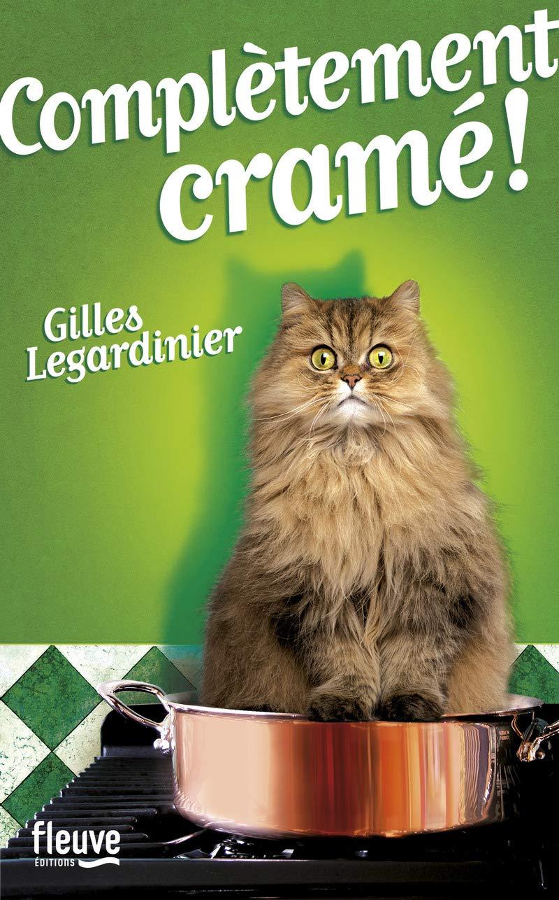 """Résultat de recherche d'images pour """"Complètement cramé ! : chapitres offerts ! Gilles Legardinier"""""""