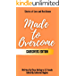Made to Overcome - Caregivers Edition: Stories of Love and Resilience