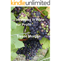 Investing In Wine For Profit (English Edition)