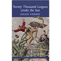 TWENTY THOUSAND LEAGUES UNDER THE SEA (translated) (English Edition)