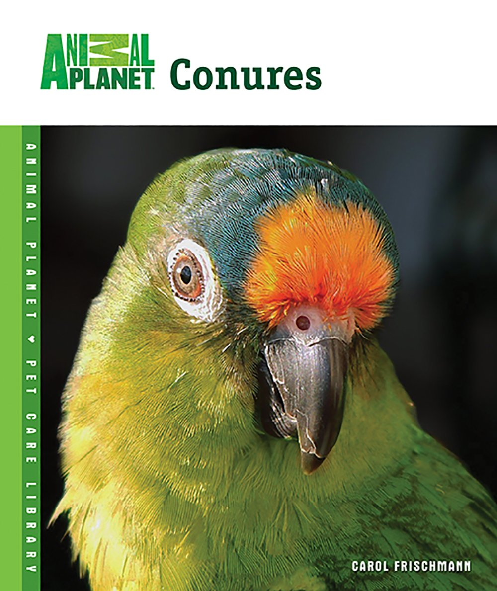 Download Conures (Animal Planet® Pet Care Library) pdf epub