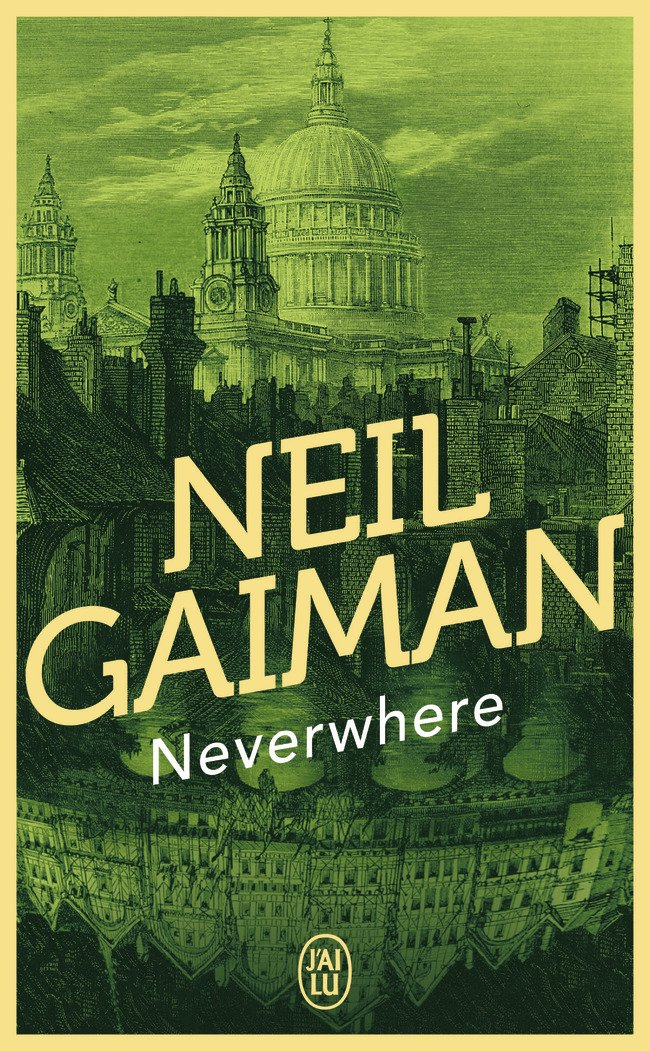 Neverwhere Poche – 9 février 2011 Neil Gaiman J'AI LU 2290016160 French