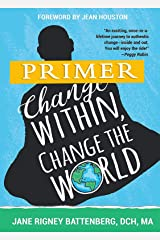 Change Within, Change the World Primer Kindle Edition