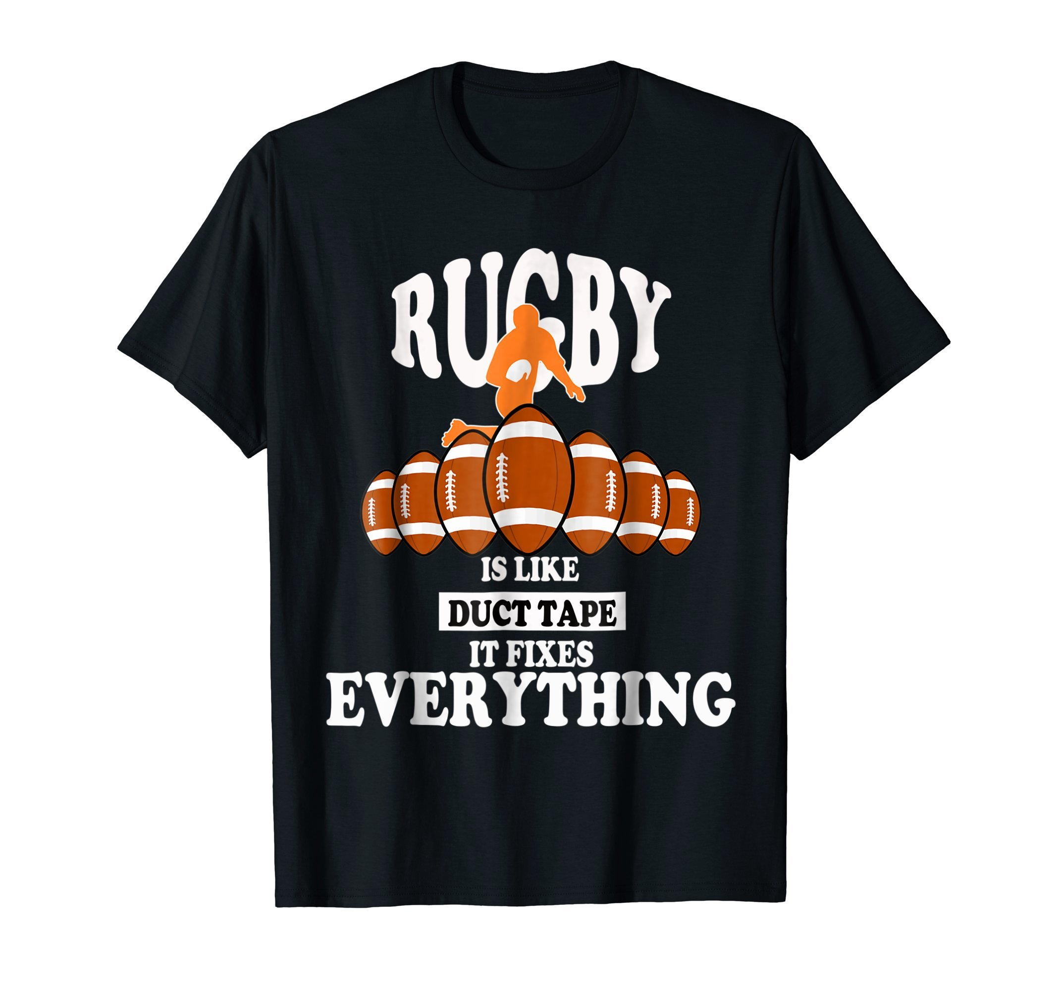 Rugby is like duct tape it fixes Everything shirt