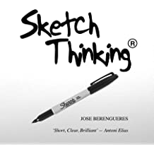 Sketch Thinking: Sketch (for design) Thinking Aug 22, 2015