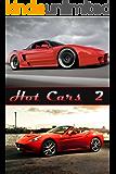 Hot Cars 2 (English Edition)