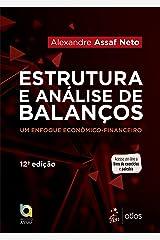 Estruturas e Análise de Balanços: Um Enfoque Econômico-financeiro eBook Kindle