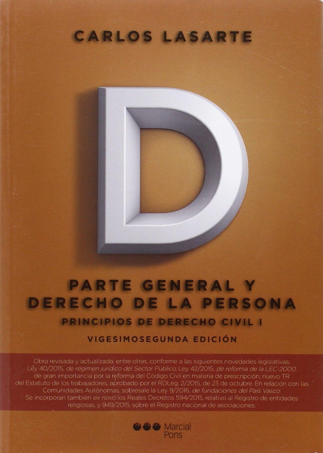 Principios de Derecho civil Tomo I: Parte General y Derecho de la ...
