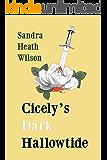 Cicely's Dark Hallowtide