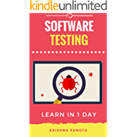 Learn Testing in 1 Day: Definitive Guide to Learn Software Testing for Beginners