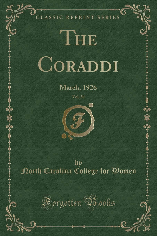 Download The Coraddi, Vol. 30: March, 1926 (Classic Reprint) pdf