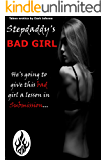 Stepdaddy's Bad Girl