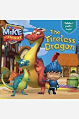 The Fireless Dragon (Mike the Knight) Paperback