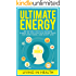 Energy: Ultimate Energy: 88 Natural Ways To Increase Energy So You Can Stop Being Tired, Get More Done, And Enjoy Life! (energy boosting, natural eating, ... more done, superfoods, energy diet, food)